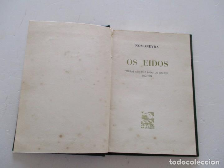 Libros de segunda mano: NOVONEYRA. Os eidos. Terras outas e soias do Caurel. 1952-1954. RM82320. - Foto 2 - 95852871