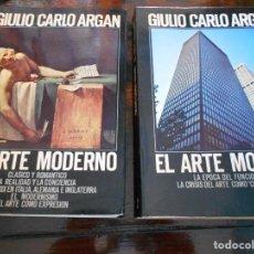 Libros de segunda mano: EL ARTE MODERNO. 1770-1970. 2 TOMOS. TOMO I: CLASICO Y ROMANTICO. LA REALIDAD Y LA CONCIENCIA. EL SI. Lote 96017343