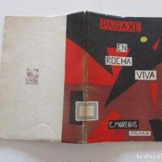 Libros de segunda mano: EDUARDO MOREIRAS. PAISAXE EN ROCHA VIVA. RM82469. . Lote 96174495