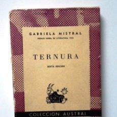Libros de segunda mano: .TERNURA 1959 GABRIELA MISTRAL COLECCION AUSTRAL 503. Lote 97098519