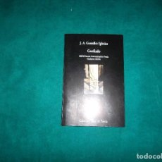 Libros de segunda mano: J. A. GONZALEZ IGLESIAS. CONFIADO, COLECCION VISOR DE POESIA 2015. Lote 97409511
