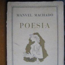 Libros de segunda mano: MACHADO, MANUEL: POESIA. Lote 97540687