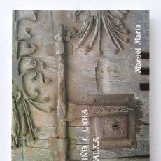 Libros de segunda mano: O CAMIÑO E UNHA NOSTALXA - MANUEL MARÍA. Lote 97812919