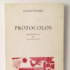 Libros de segunda mano: ALVARO POMBO (LUIS FELIPE VIVANCO) : PROTOCOLOS. (1ª ED. 1973. PRIMER LIBRO DEL AUTOR) . Lote 97818643