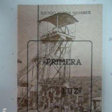 Libros de segunda mano: PRIMERA LUZ - CABRIA CUADERNOS DE POESIA III - EULOGIO MUÑOA NAVARRETE - LA CAROLINA 1981- . Lote 97882735
