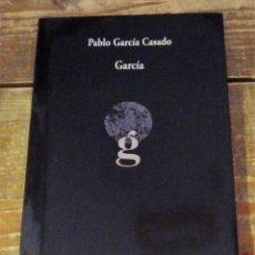 Libros de segunda mano: GARCIA, PABLO GARCIA CASADO, COLECCION VISOR DE POESIA, 2015, 54 PAGINAS. Lote 97979859