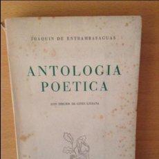 Libros de segunda mano: ANTOLOGIA POETICA - JOAQUIN DE ENTRAMBASAGUAS - CON DIBUJOS DE GINES LIEBANA. Lote 93082625