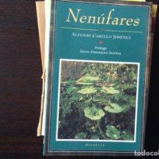 Libros de segunda mano: NENÚFARES. ALFONSO CABELLO. Lote 98731306