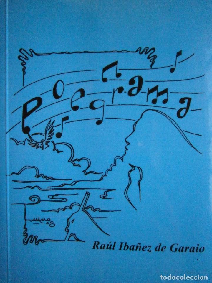 POEGRAMA RAUL IBAÑEZ DE GARAIO ZAPATENEO 2008 (Libros de Segunda Mano (posteriores a 1936) - Literatura - Poesía)
