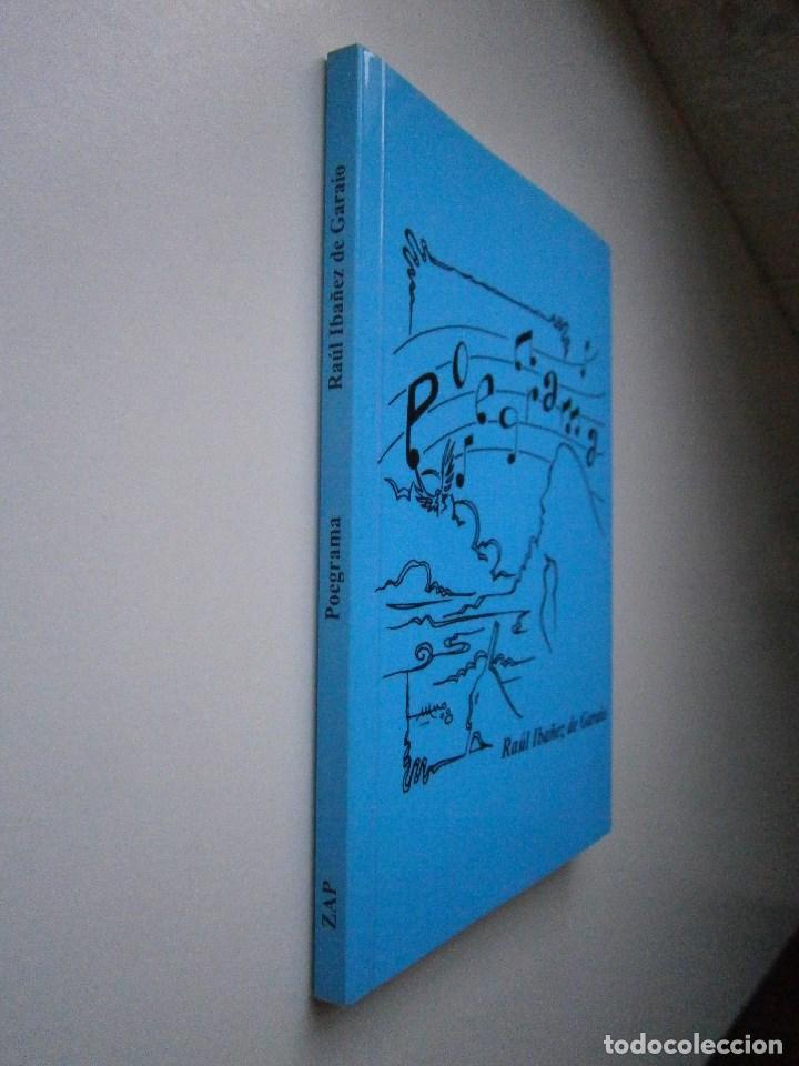 Libros de segunda mano: POEGRAMA Raul Ibañez de Garaio Zapateneo 2008 - Foto 3 - 98834703