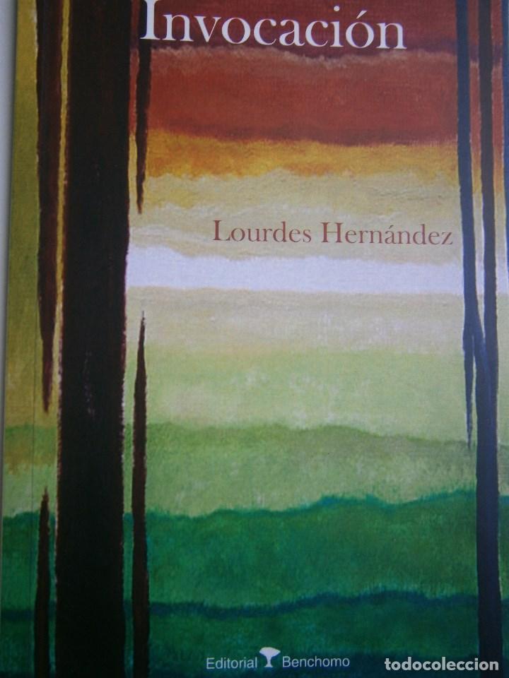 INVOCACION LOURDES HERNANDEZ BENCHOMO 1 EDICION 2008 (Libros de Segunda Mano (posteriores a 1936) - Literatura - Poesía)