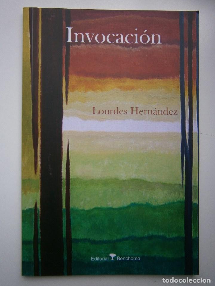 Libros de segunda mano: Invocacion Lourdes Hernandez Benchomo 1 edicion 2008 - Foto 2 - 99056975