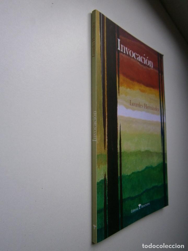Libros de segunda mano: Invocacion Lourdes Hernandez Benchomo 1 edicion 2008 - Foto 3 - 99056975