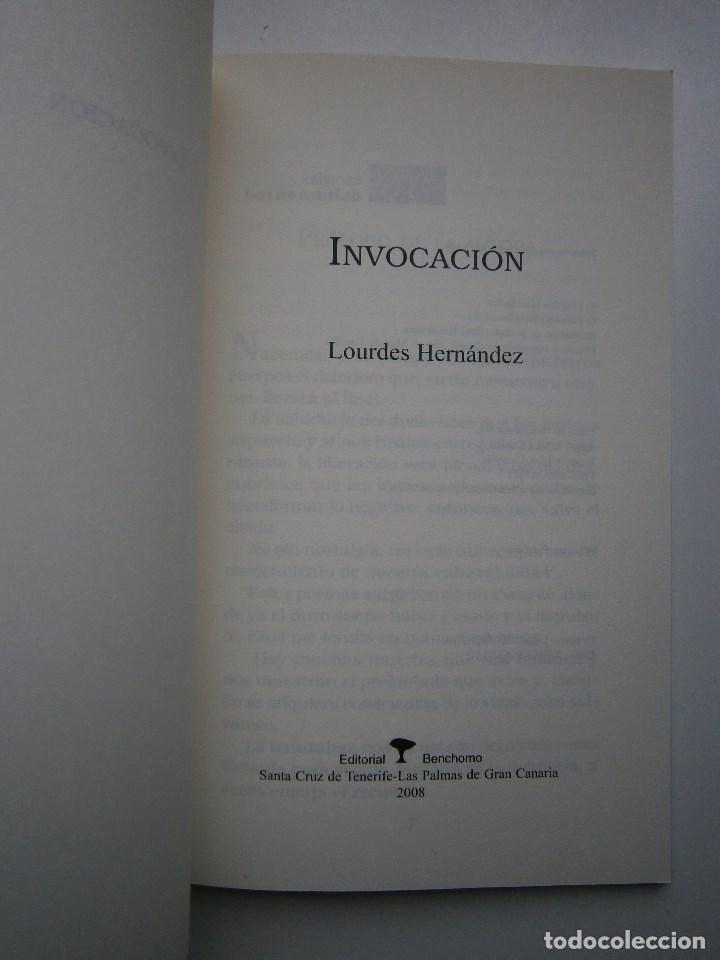Libros de segunda mano: Invocacion Lourdes Hernandez Benchomo 1 edicion 2008 - Foto 6 - 99056975