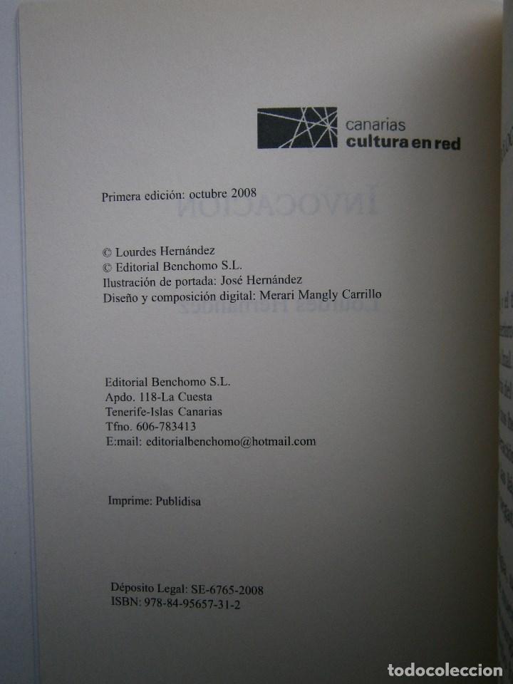 Libros de segunda mano: Invocacion Lourdes Hernandez Benchomo 1 edicion 2008 - Foto 7 - 99056975