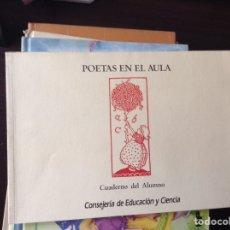 Libros de segunda mano: POETAS EN EL AULA. CUADERNO DEL ALUMNO. Lote 99197854