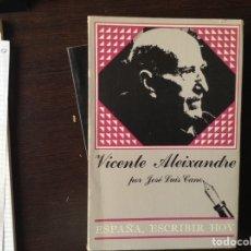 Libros de segunda mano: VICENTE ALIXANDRE. JOSÉ LUIS CANO. Lote 99198463
