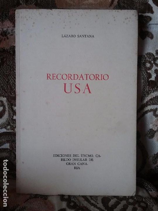RECORDATORIO USA, DE LAZARO SANTANA. SOLO 500 EJEMPLARES (POESÍA CANARIA, POETA CANARIO, CANARIAS) (Libros de Segunda Mano (posteriores a 1936) - Literatura - Poesía)