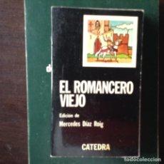 Libros de segunda mano: EL ROMANCERO,VIEJO. MERCEDES DÍAZ. Lote 99328062