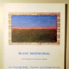 Libros de segunda mano: ÈCZEMA - BLANC IMMEMORIAL: 8 (JOVES) POETES FRANCESOS ACTUALS - MARÇ 1981. Lote 99327783