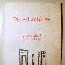 Libros de segunda mano: ALTAIÓ, VICENÇ - LAVAL, VICENÇ - ÈCZEMA 17 - PÈRE LACHAISE: VICENÇ ALTAIÓ I ANTOINE LAVAL - GENER 19. Lote 99327791