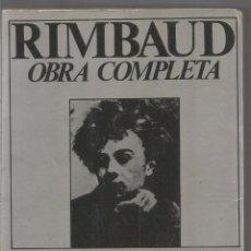 Libros de segunda mano: ARTHUR RIMBAUD. OBRA COMPLETA. PROSA Y VERSO. EDICION BILINGUE. Lote 99336031