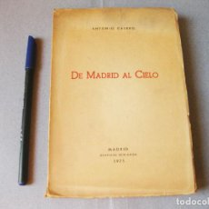 Libros de segunda mano: DE MADRID AL CIELO DE ANTONIO CASERO CON SU DEDICATORIA Y FIRMA DE PUÑO Y LETRA. Lote 99466635