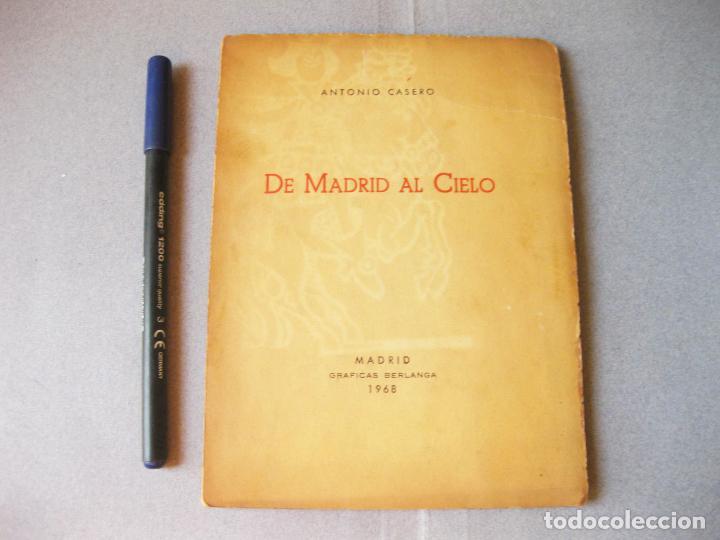 RARA EDICIÓN DE MADRID AL CIELO - ANTONIO CASERO CON SU DEDICATORIA Y FIRMA - MADRID 1968 (Libros de Segunda Mano (posteriores a 1936) - Literatura - Poesía)
