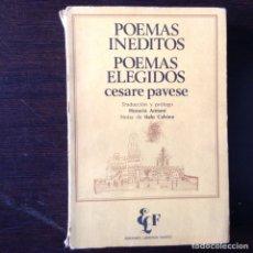 Libros de segunda mano: POEMAS INÉDITOS. POEMAS ESCOGIDOS. CESARE PAVESE. Lote 99568208