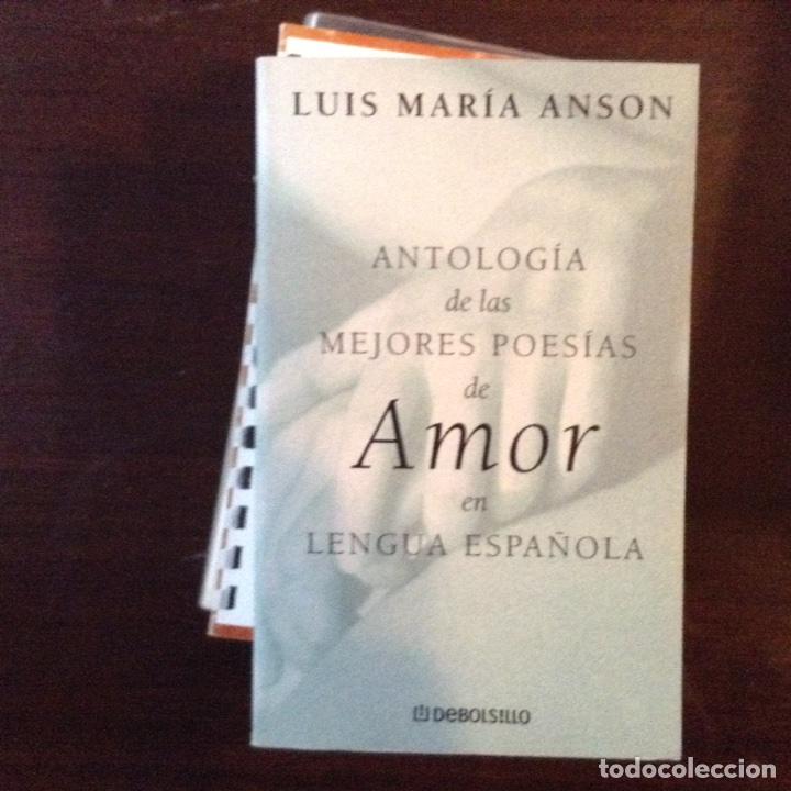 ANTOLOGÍA DE LAS,MEJORES POESÍAS DE AMOR. LUIS MARÍA ANSÓN (Libros de  Segunda