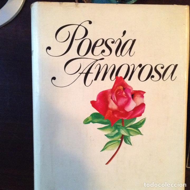 POESÍA AMOROSA (Libros de Segunda Mano (posteriores a 1936) - Literatura - Poesía)