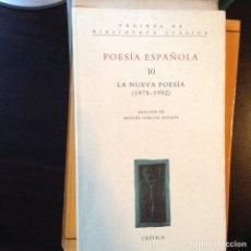 Libros de segunda mano: LA NUEVA POESÍA 1975-1992. MIGUEL GARCÍA POSADA. Lote 99841308