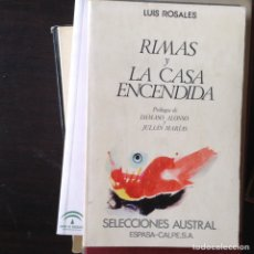 Libros de segunda mano: RIMAS Y LA CASA ENCENDIDA. LUIS ROSALES. Lote 99911006