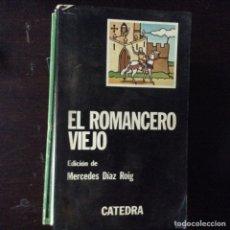 Libros de segunda mano: EL ROMANCERO VIEJO. Lote 100109842