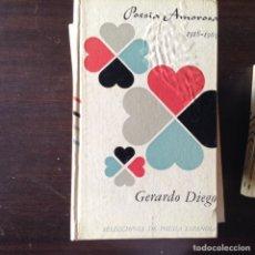 Libros de segunda mano: POESÍA AMOROSA. GERARDO DIEGO. Lote 100273194