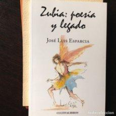 Libros de segunda mano: SUBÍA. POESÍA Y LEGADO. JOSÉ LUIS ESPARCIA. Lote 100362236