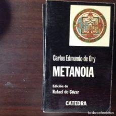 Libros de segunda mano: METANOIA. CARLOS EDMUNDO DE ORY. Lote 100450418