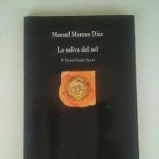 Libros de segunda mano: LA SALIVA DEL SOL - MANUEL MORENO DIAZ (DEDICADO POR EL AUTOR). Lote 100625507