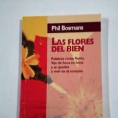 Libros de segunda mano - LAS FLORES DEL BIEN. - PHIL BOSMANS. EDICIONES 29. TDKLT - 100641451