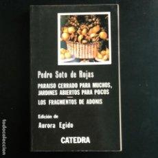 Libros de segunda mano: PARAISO CERRADO PARA MUCHOS, JARDINES ABIERTOS PARA POCOS - LOS FRAGMENTOS DE ADONIS. Lote 100982707