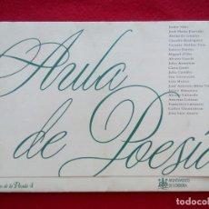 Libros de segunda mano: AULA DE POESIA PLIEGOS DE LA POSADA 4 1993 25 CMS 150 GRS. Lote 101062559