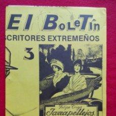 Libros de segunda mano: REVISTA EL BOLETIN DE LOS ESCRITORES EXTREMEÑOS 3 1985 25 CMS 150 GRS . Lote 101067307