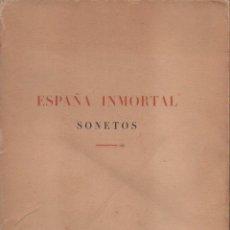 Libros de segunda mano: LARRAGOITI : ESPAÑA INMORTAL - SONETOS (PARÍS, 1939) CON LÁMINAS EN COLOR DE GASPAR ESCUDER. Lote 101153547