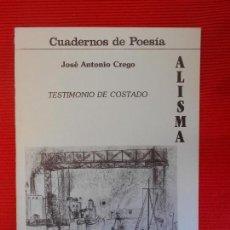 Libros de segunda mano: ALSIMA-TESTIMONIO DE COSTADO-JOSE ANTONIO. Lote 101523387