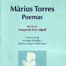 Libros de segunda mano: MÁRIUS TORRES. POEMAS. VV.AA. PO-466. Lote 102369087