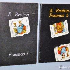 Libros de segunda mano: ANDRÈ BRETON: POEMAS I (1919-1934) /POEMAS II (1935-1948). DOS TOMOS. Lote 121260944