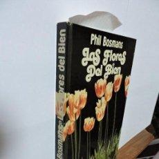 Libros de segunda mano - Las Flores del Bien. BOSMANS, Phil. Ed. Ediciones 29. Barcelona 1980 - 102935307