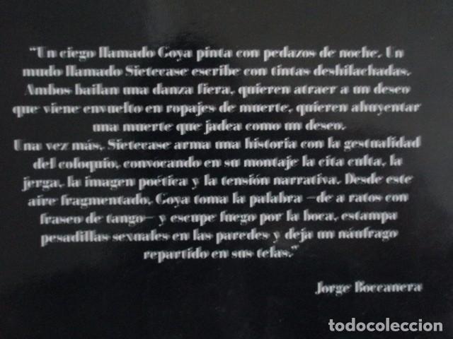 Libros de segunda mano: POEMAS DE GOYA, PINTURA NEGRA, REYNALDO SIETECASE, POESÍA ARGENTINA CONTEMPORÁNEA, 1999, RARO - Foto 3 - 103634727
