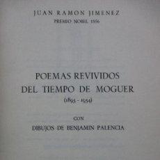 Libros de segunda mano: POEMAS REVIVIDOS DEL TIEMPO DE MOGUER(1895-1954)JUAN RAMÓN JIMÉNEZ CON DIBUJOS DE BENJAMÍN PALENCIA.. Lote 103665743