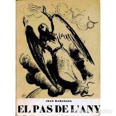 Libros de segunda mano: EL PAS DE L'ANY. ( RECULL EN VERS I EN PROSA ) - JOAN MARAGALL - EDIMAR. Lote 103774308